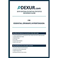 ICD 10 I10 - Essential (primary) hypertension - Dexur Data & Statistics Reference Guide