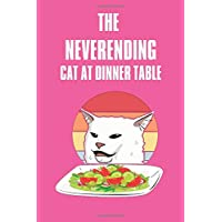 Cat Lover notebook: Funny Cat At Dinner Table. Cat lover gifts. This Cat Notebook or Cat Journal has an eye catching fun cover. It is 6x9in size with 110 ... Cat Owner Gifts. Cat Novelty Gifts.