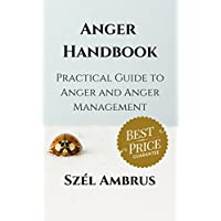 Anger Handbook: Practical guide to anger and anger management