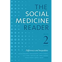 The Social Medicine Reader, Volume II, Third Edition: Differences and Inequalities, Volume 2