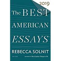 The Best American Essays 2019 (The Best American Series ®)