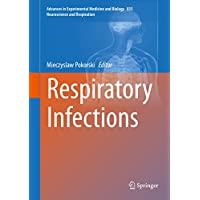 Respiratory Infections (Advances in Experimental Medicine and Biology Book 835)