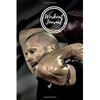 """Workout Journal: Great Fitness Diary and Nutritional Log, Set Goals, Monitor Your Progress, Record Weight Loss, For Men & Women, Get Fit & Stay Fit, 110 Pages, Portable 6"""" x 9"""" Inches."""