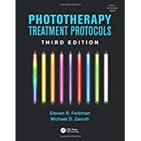 Phototherapy Treatment Protocols, Third Edition (Series in Dermatological Treatment)