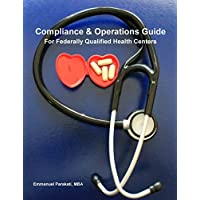 Compliance & Operations Guide for Federally Qualified Health Centers