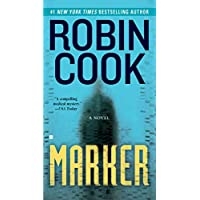 Marker (A Medical Thriller)