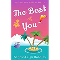 The Best of You: A Feel-Good Fake Relationship Romantic Comedy (Oceanic Dreams Book 8)