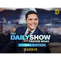 The Daily Show with Trevor Noah: Global Edition Season 25