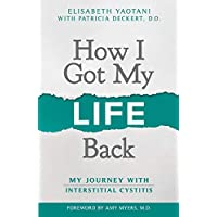 How I Got My Life Back: My Journey With Interstitial Cystitis