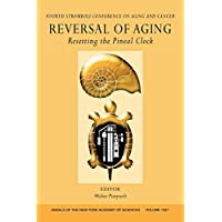 Reversal of Aging P (Annals of the New York Academy of Sciences)