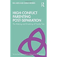 High-Conflict Parenting Post-Separation (The Anna Freud National Centre for Children and Families)