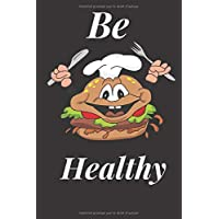 Eat Be Healthy: Food Journal and Activity (French Edition)