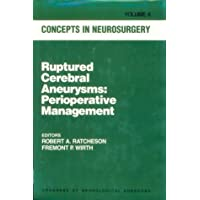 Ruptured Cerebral Aneurysms : Perioperative Management (Concepts in Neurosurgery, Vol. 6)