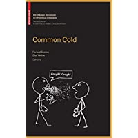Common Cold (Birkhäuser Advances in Infectious Diseases)