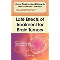 Late Effects of Treatment for Brain Tumors (Cancer Treatment and Research (150))