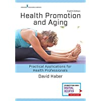 Health Promotion and Aging, Eighth Edition: Practical Applications for Health Professionals