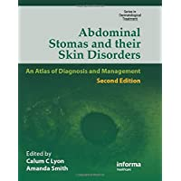 Abdominal Stomas and Their Skin Disorders (Series in Dermatological Treatment)