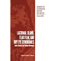 Lacrimal Gland, Tear Film, and Dry Eye Syndromes: Basic Science and Clinical Relevance (Advances in Experimental Medicine and Biology)