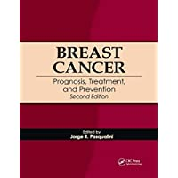 Breast Cancer: Prognosis, Treatment, and Prevention