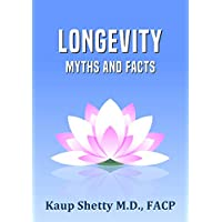 Longevity: Myths and Facts