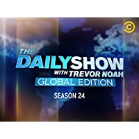 The Daily Show with Trevor Noah: Global Edition Season 24