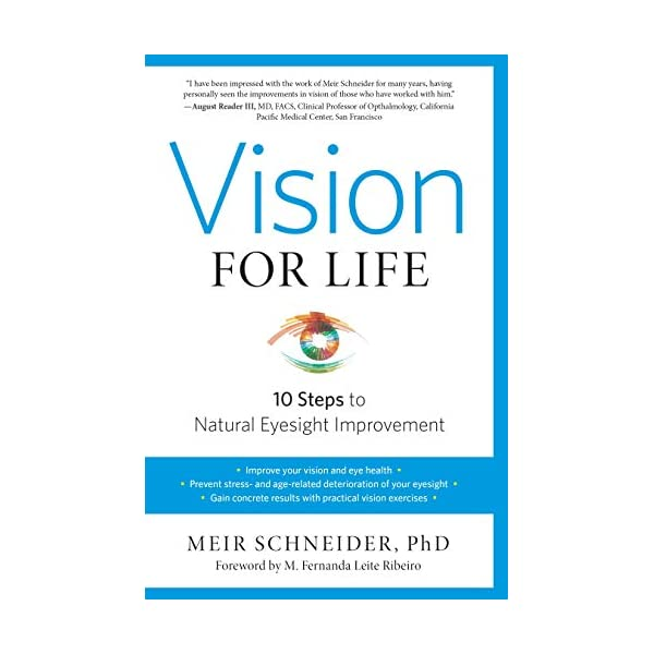 Vision for Life, Revised Edition: Ten Steps to Natural Eyesight Improvement                         (Paperback)