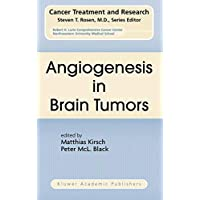 Angiogenesis in Brain Tumors (Cancer Treatment and Research)