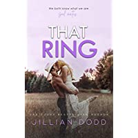 That Ring: A second chance romance (That Boy Book 5)