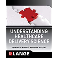 Understanding Healthcare Delivery Science