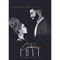 Last Comes Love: A Bittersweet Love Story
