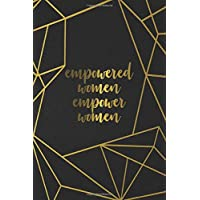 Empowered Women Empower Women: Nifty Black & Gold Dot Grid Journal Small Pocket Size Dotted Bullet Notebook with Cute Dot Grid Pages for Journaling, Budget & Habit Tracking and Planning.