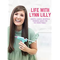 Life with Lynn Lilly - Episode 1