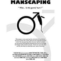 Manscaping