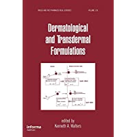 Dermatological and Transdermal Formulations (Drugs and the Pharmaceutical Sciences)