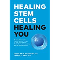 Healing Stem Cells Healing You: Choosing Regenerative Medical Injection Therapy to treat osteoarthritis, tendon tears, meniscal tears, hip and knee injuries
