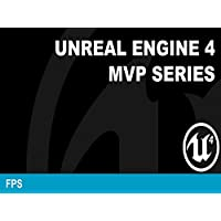 MVP Games from Scratch in Unreal Engine 4