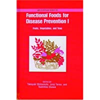 Functional Foods for Disease Prevention 1: Fruits, Vegetables, and Teas
