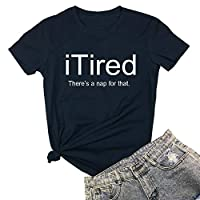 YITAN Women I Tired Graphic Cute Funny Novelty Tee Shirts