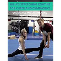 Julia's Stretching Routine for Cheer and Gymnastics - Gymnastics and Cheerleading Fitness Workouts