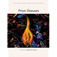 Prion Diseases (Cold Spring Harbor Perspectives in Medicine)