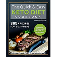 The Quick & Easy Keto Cookbook: For Beginners, 365 Recipes Low Carb with Full Guide, Meal Plan & Lunch Box