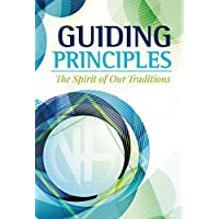Guiding Principles: The Spirit of Our Traditions