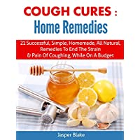 Cough Cures: Home Remedies (coughing, sore throat, whooping cough, cough relief, cold and flu, homepathy, otolaryngology)