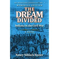 The Dream Divided: Indiana in the Civil War