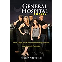 General Hospital Trivia : Facts, Things About The Longest-Running American Soap Opera In Production