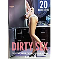 SEX: STORIES - DIRTY EROTICA SHORT STORIES FOR ADULTS: Group, Fertile Brats, First Time, Bisexual, Gay MM, Lesbian FF, Taboo, Cowboys, New Adult Contemporary Erotic Books