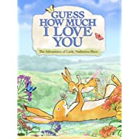Guess How Much I Love You: Friendship Adventures
