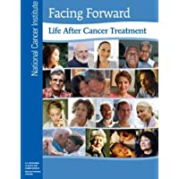 Facing Forward:  Life After Cancer Treatment