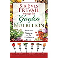 Six Eves Prevail Through the Garden of Nutrition: From the Campus to the Conference Room
