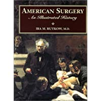 American Surgery: An Illustrated History (Books)